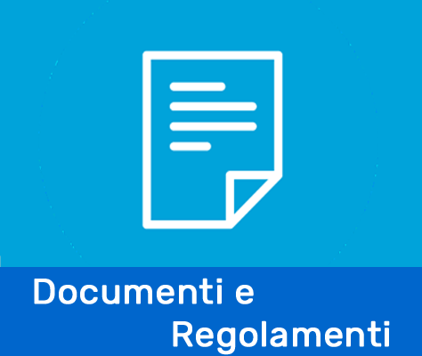 Documenti e Regolamenti